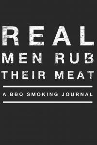 Real Men Rub Their Meat Log Book